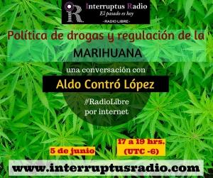 Política de drogas y regulación de la Marihuana
