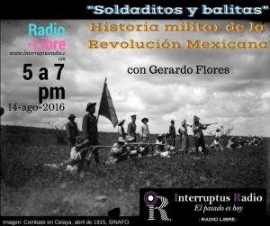 _Soldaditos y balitas_Historia militar de la Revolución Mexicana